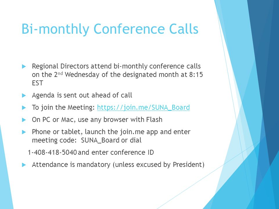 Bi-monthly Conference Calls