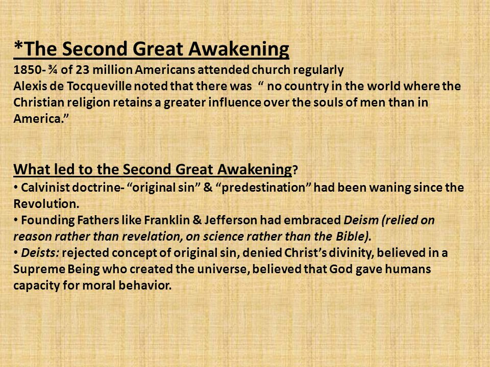 *The Second Great Awakening