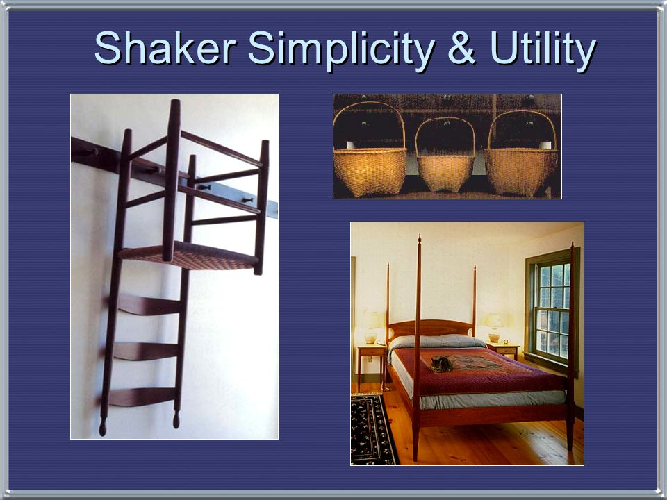Shaker Simplicity & Utility