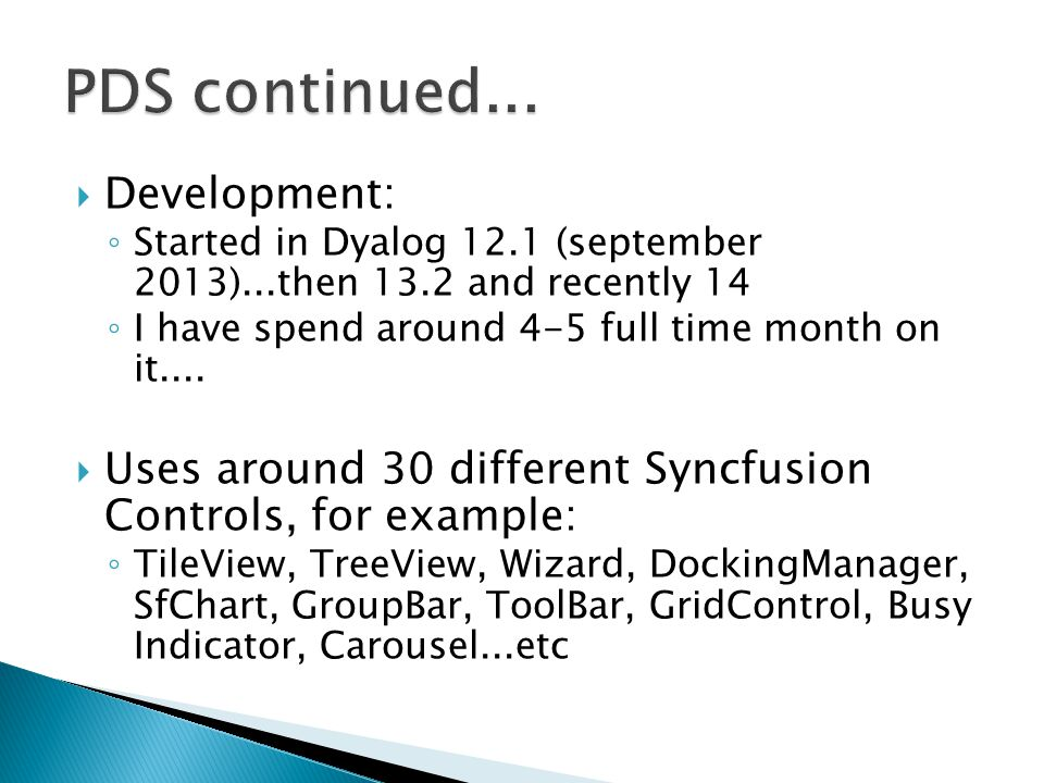 PDS continued... Development: