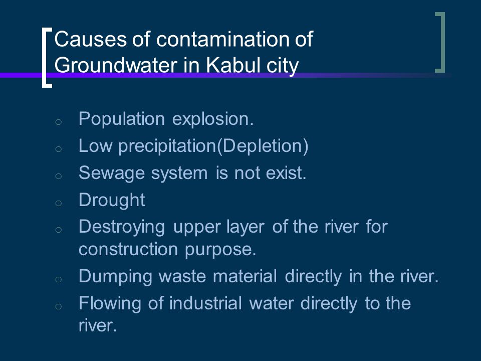 Causes of contamination of Groundwater in Kabul city