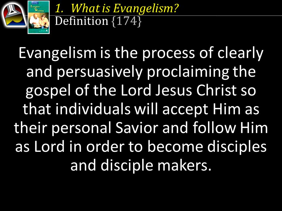 What is Evangelism Definition {174}