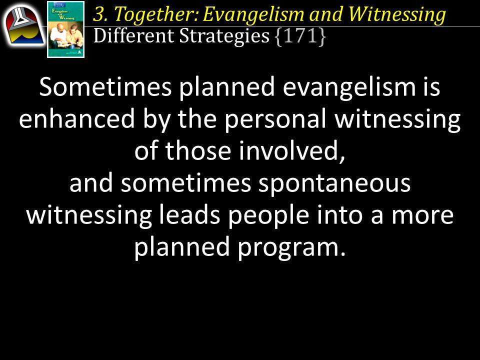 3. Together: Evangelism and Witnessing