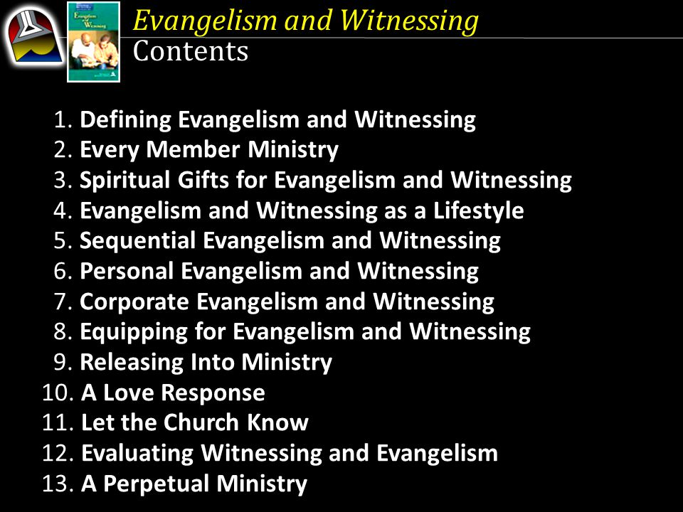 Evangelism and Witnessing Contents