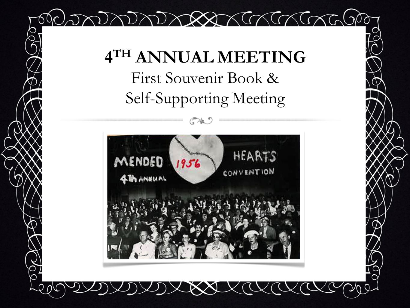4TH ANNUAL MEETING First Souvenir Book & Self-Supporting Meeting