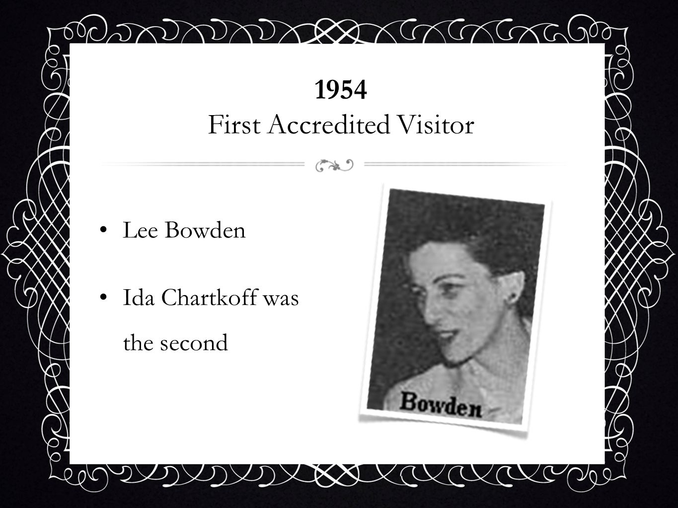 1954 First Accredited Visitor