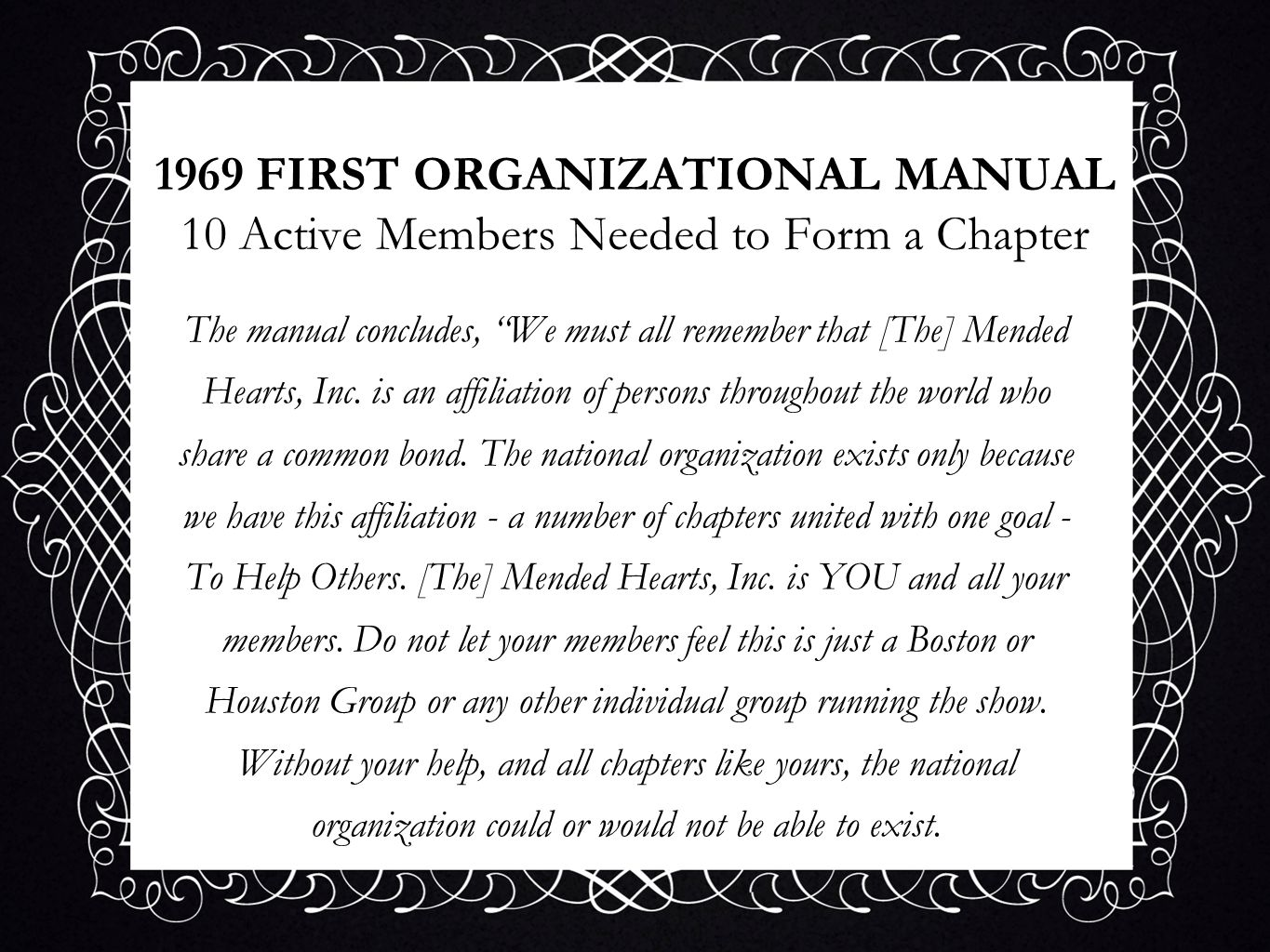 1969 FIRST ORGANIZATIONAL MANUAL 10 Active Members Needed to Form a Chapter