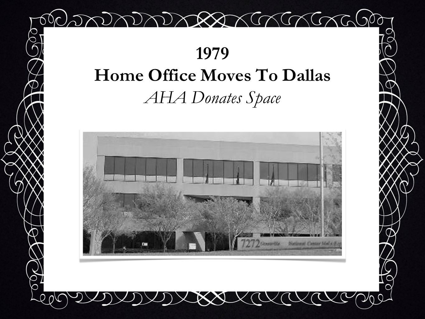 1979 Home Office Moves To Dallas AHA Donates Space