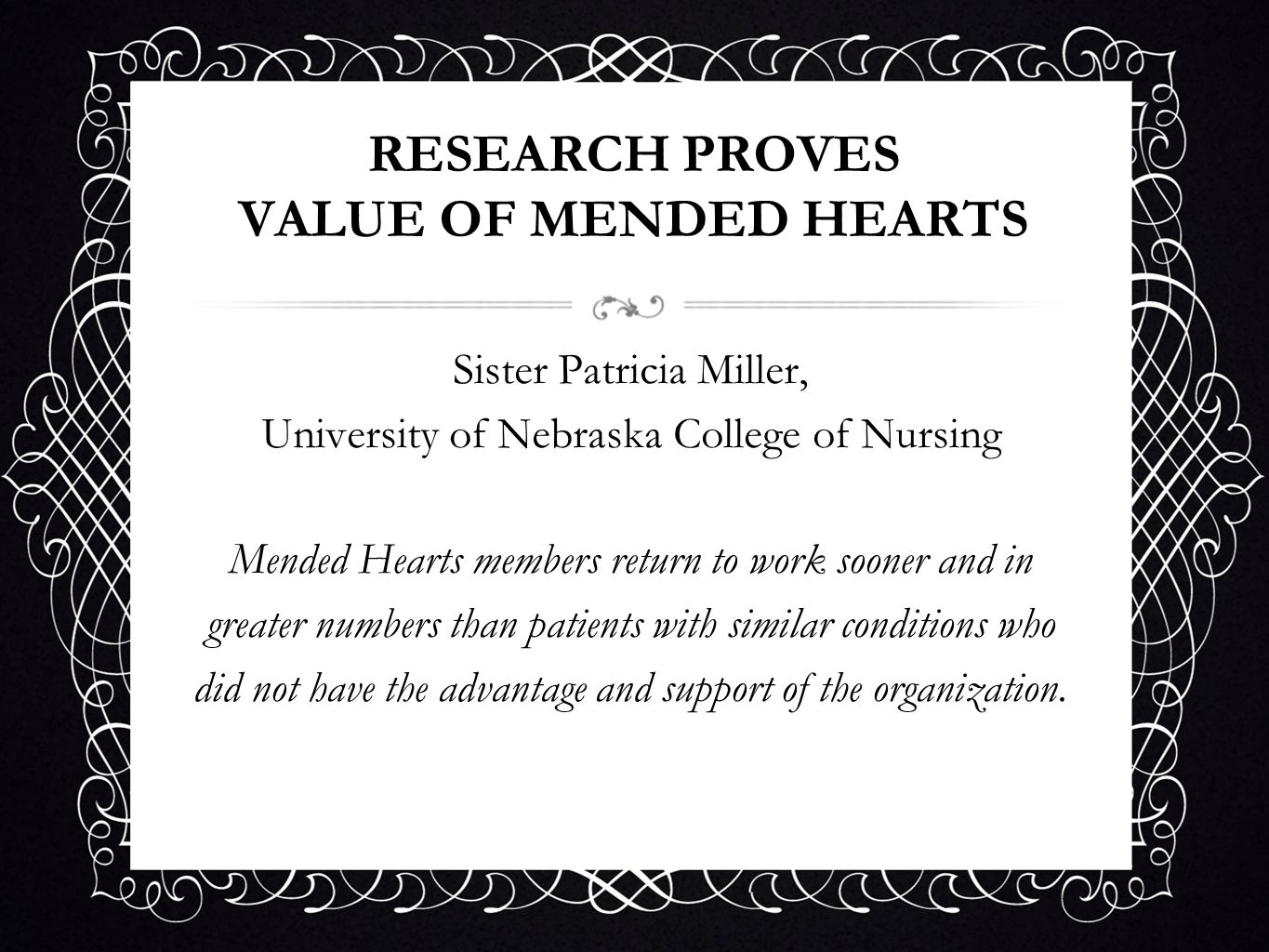 RESEARCH PROVES VALUE OF MENDED HEARTS