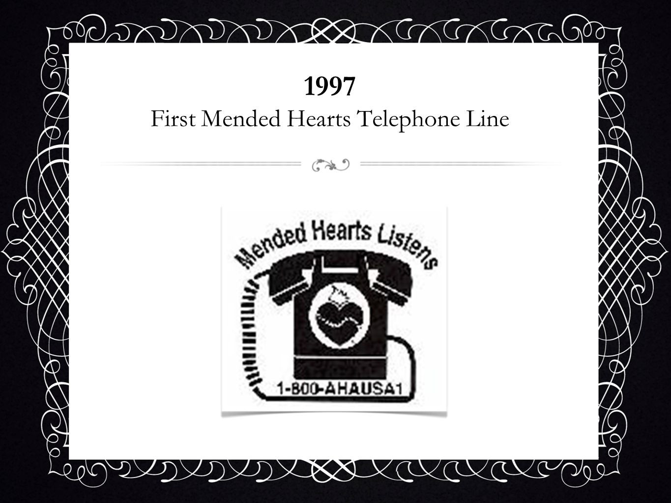 1997 First Mended Hearts Telephone Line