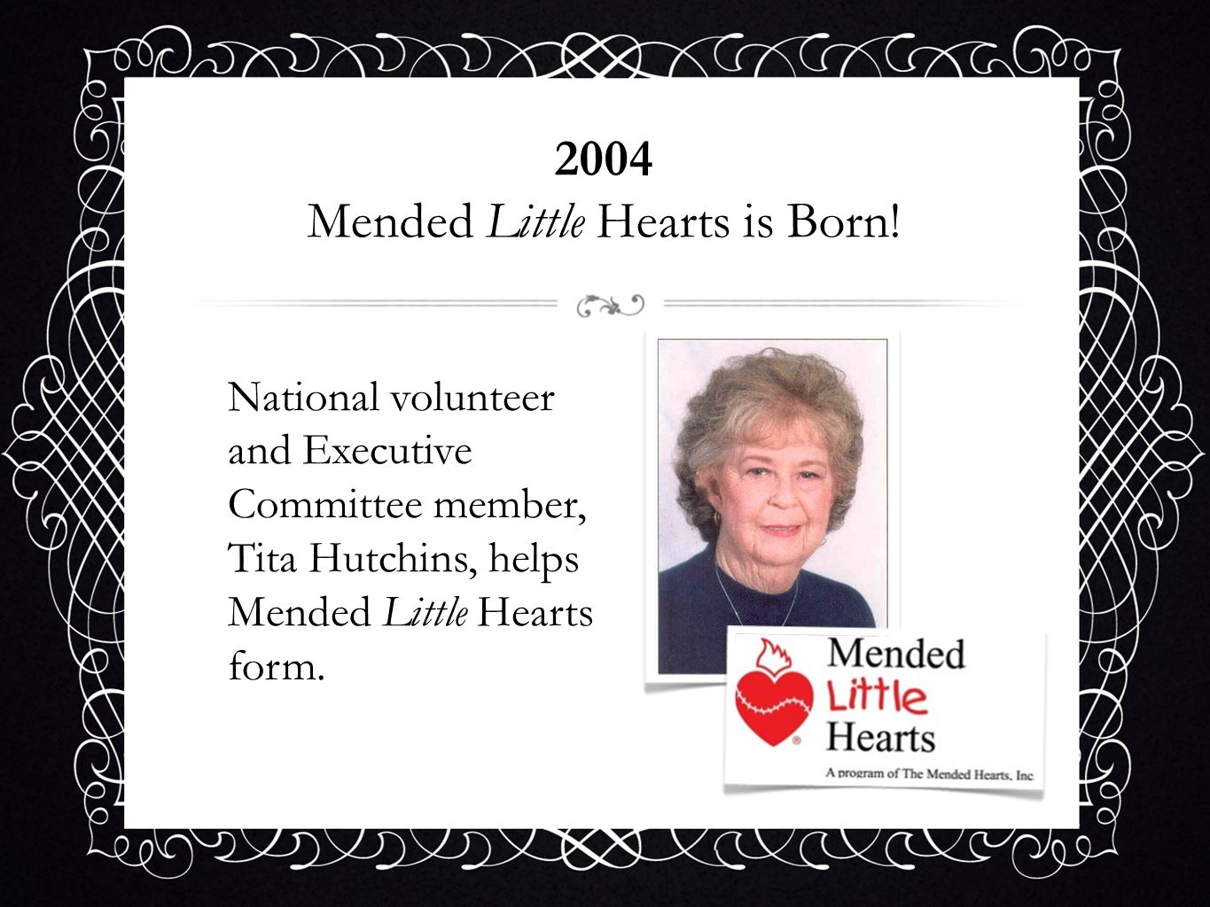 2004 Mended Little Hearts is Born!