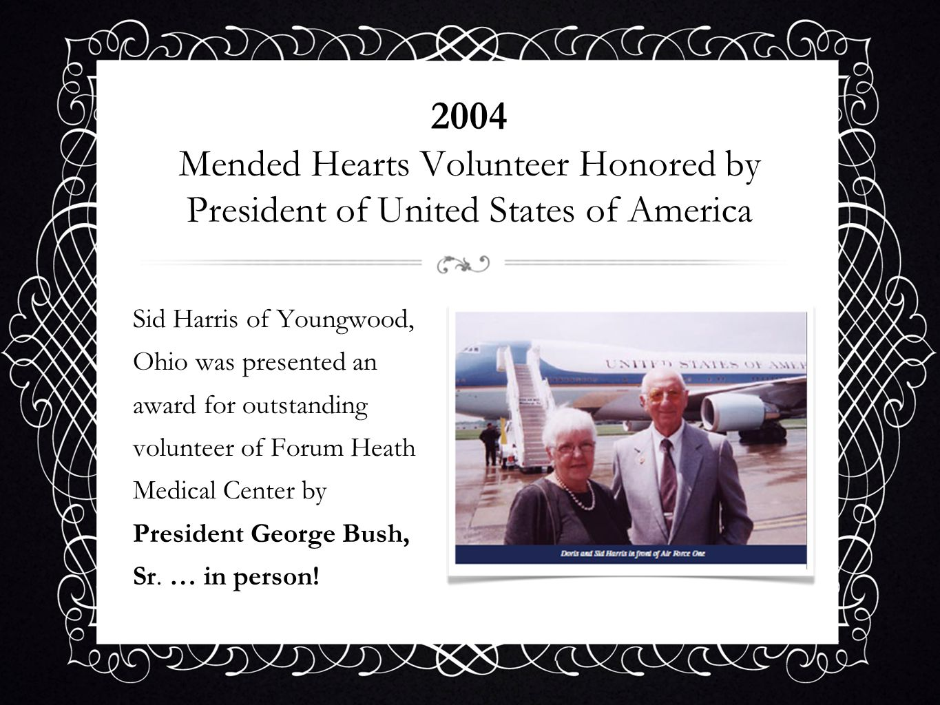 2004 Mended Hearts Volunteer Honored by President of United States of America