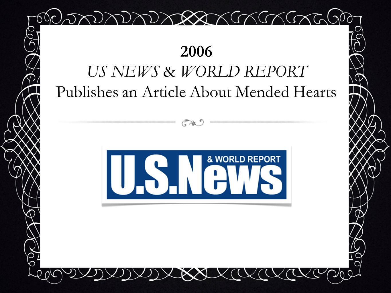 2006 US NEWS & WORLD REPORT Publishes an Article About Mended Hearts