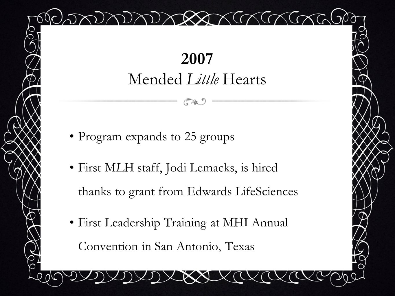 2007 Mended Little Hearts Program expands to 25 groups