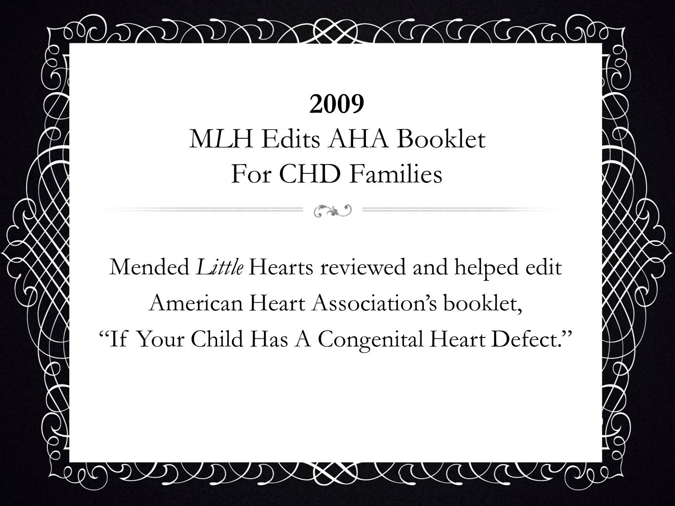 2009 MLH Edits AHA Booklet For CHD Families