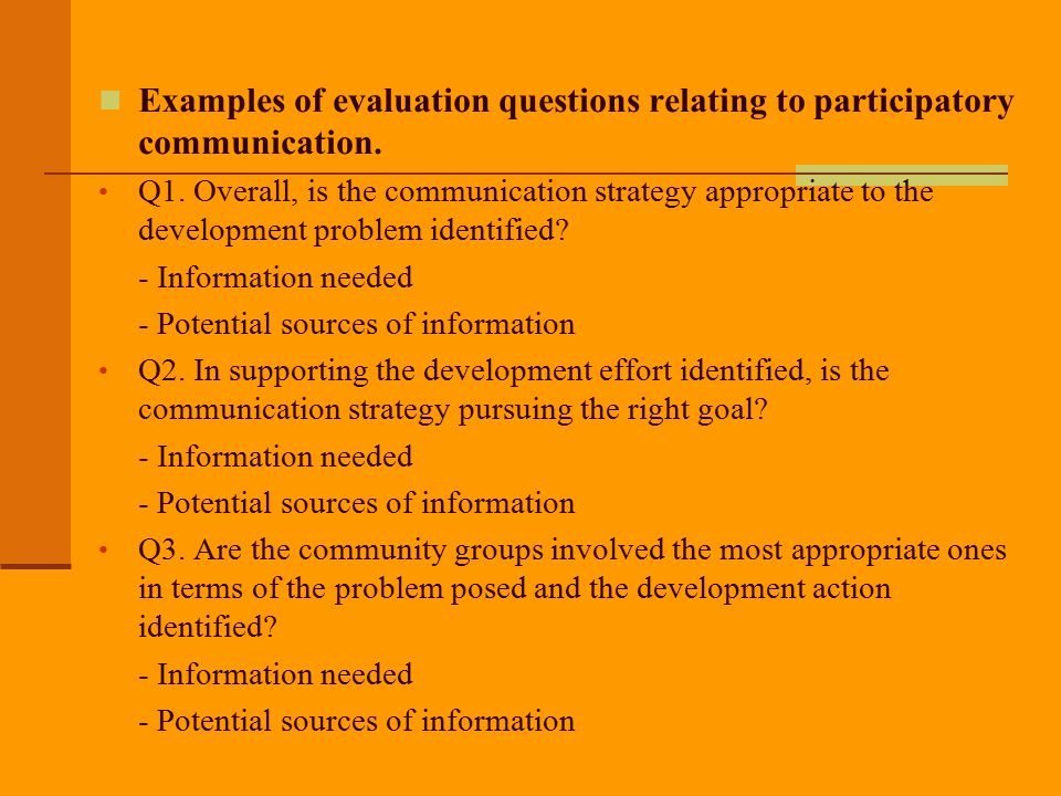 Examples of evaluation questions relating to participatory communication.