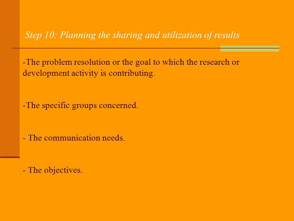 Step 10: Planning the sharing and utilization of results