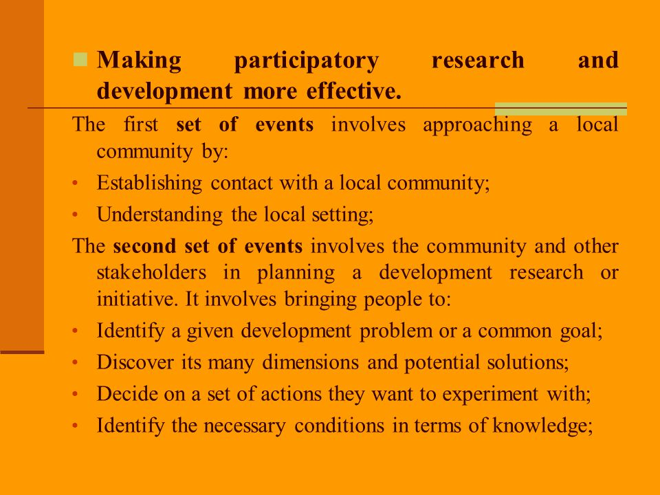 Making participatory research and development more effective.
