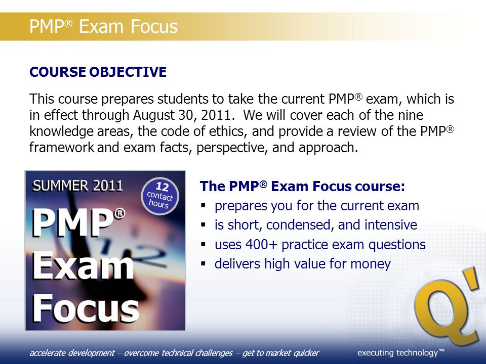 PMP® Exam Focus COURSE OBJECTIVE