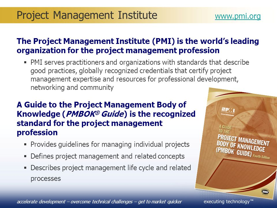 Project Management Institute www.pmi.org