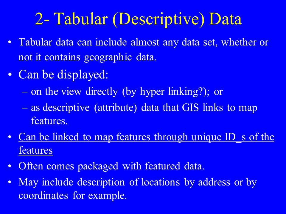 2- Tabular (Descriptive) Data