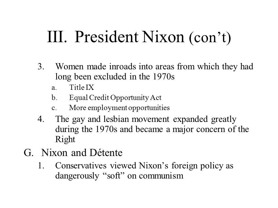III. President Nixon (con't)