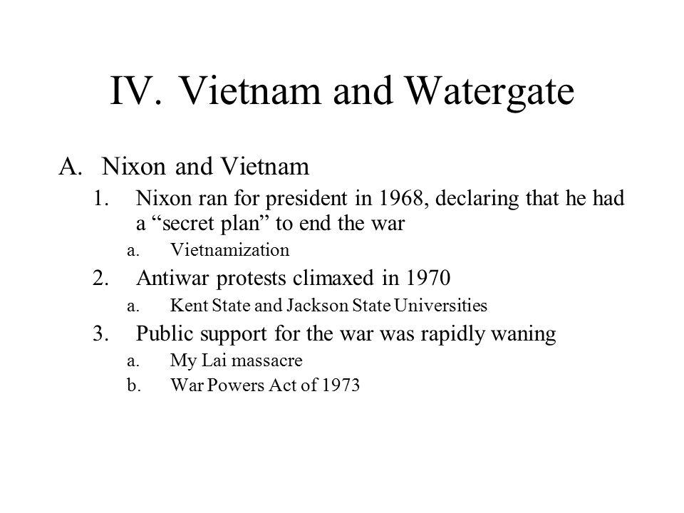 IV. Vietnam and Watergate
