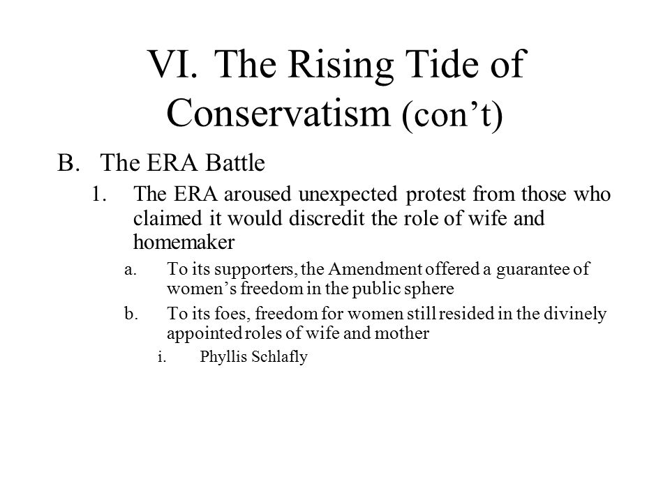 VI. The Rising Tide of Conservatism (con't)