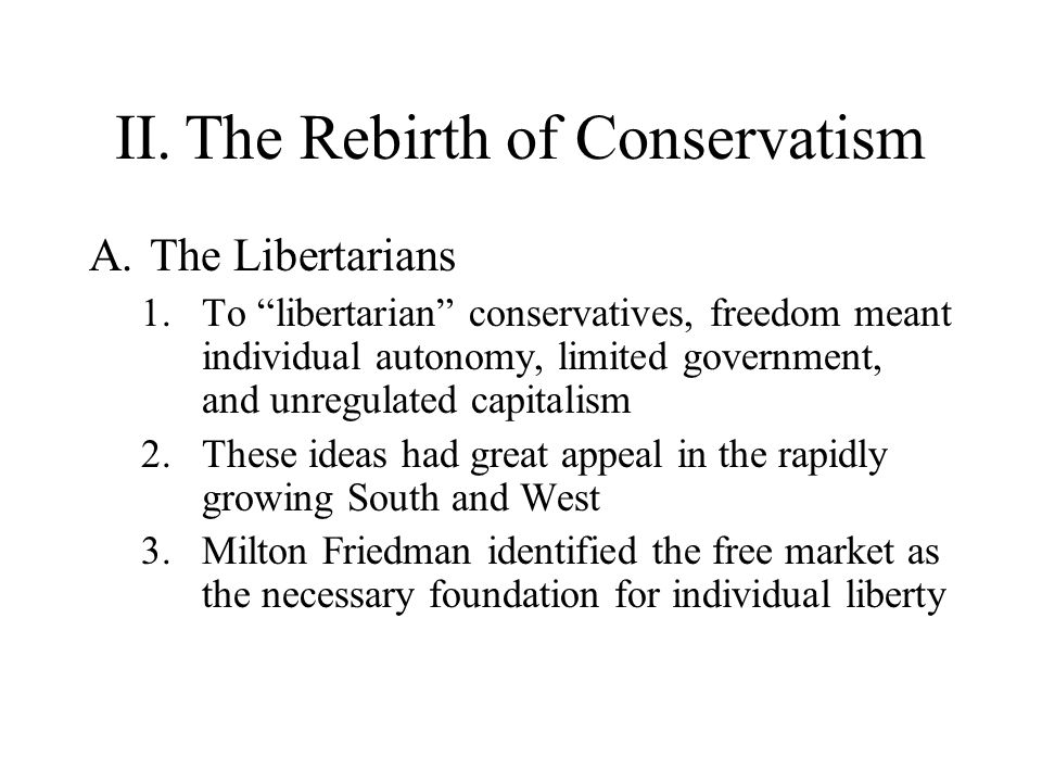 II. The Rebirth of Conservatism