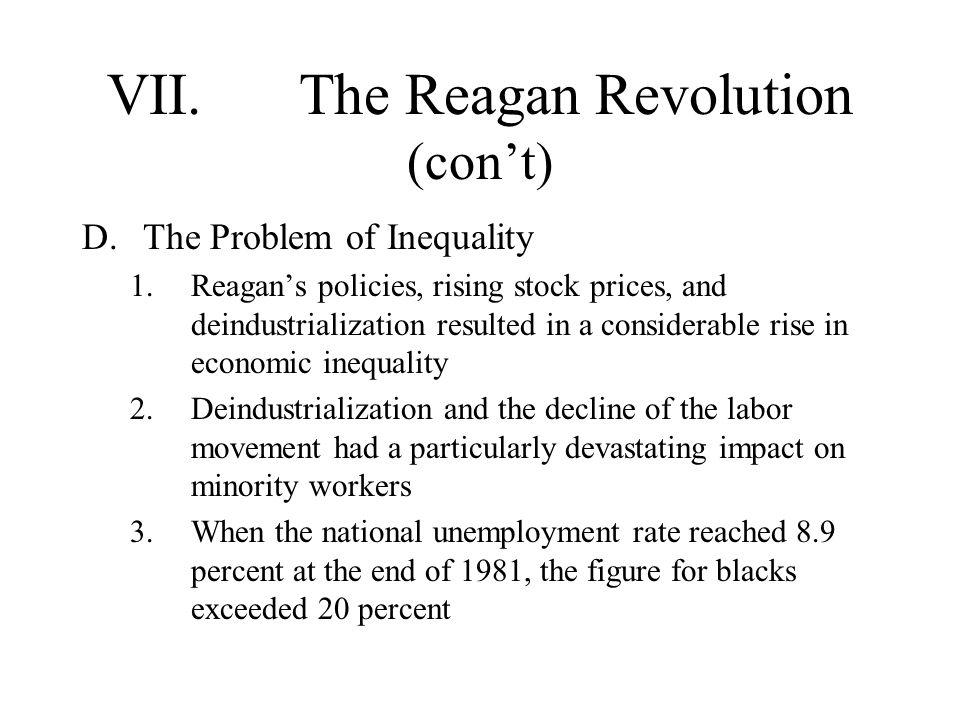 VII. The Reagan Revolution (con't)