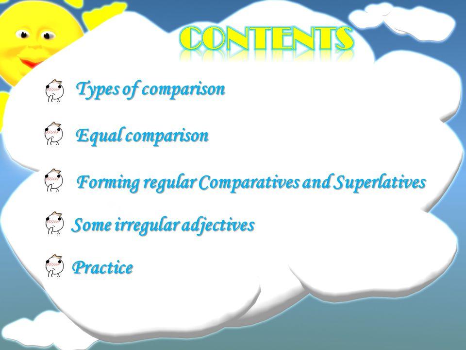 coNTENTS Types of comparison Equal comparison