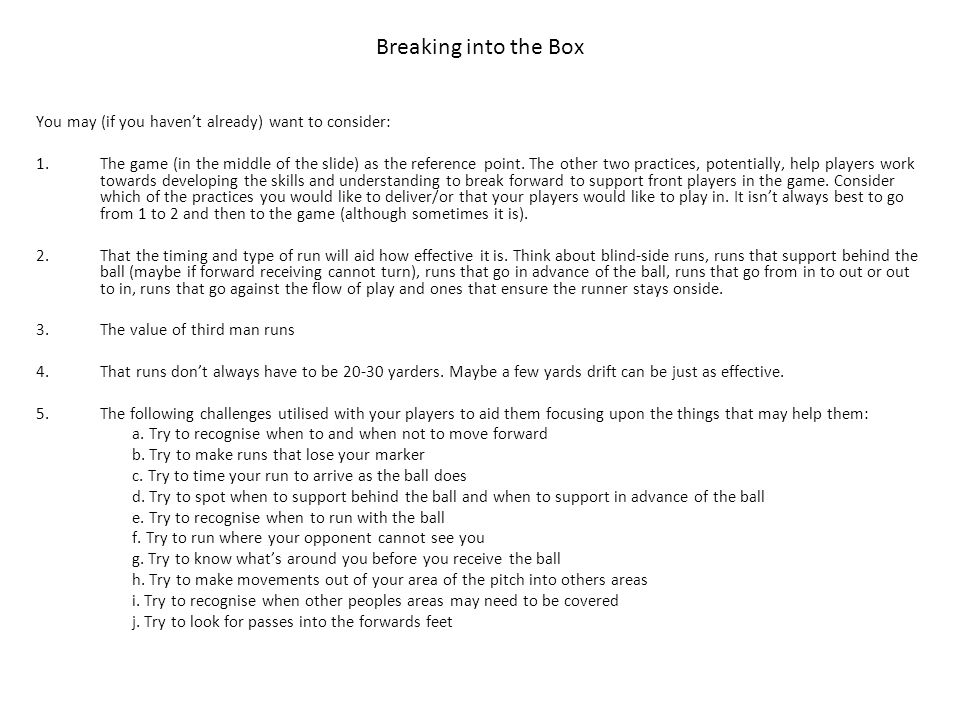 Breaking into the Box You may (if you haven't already) want to consider: