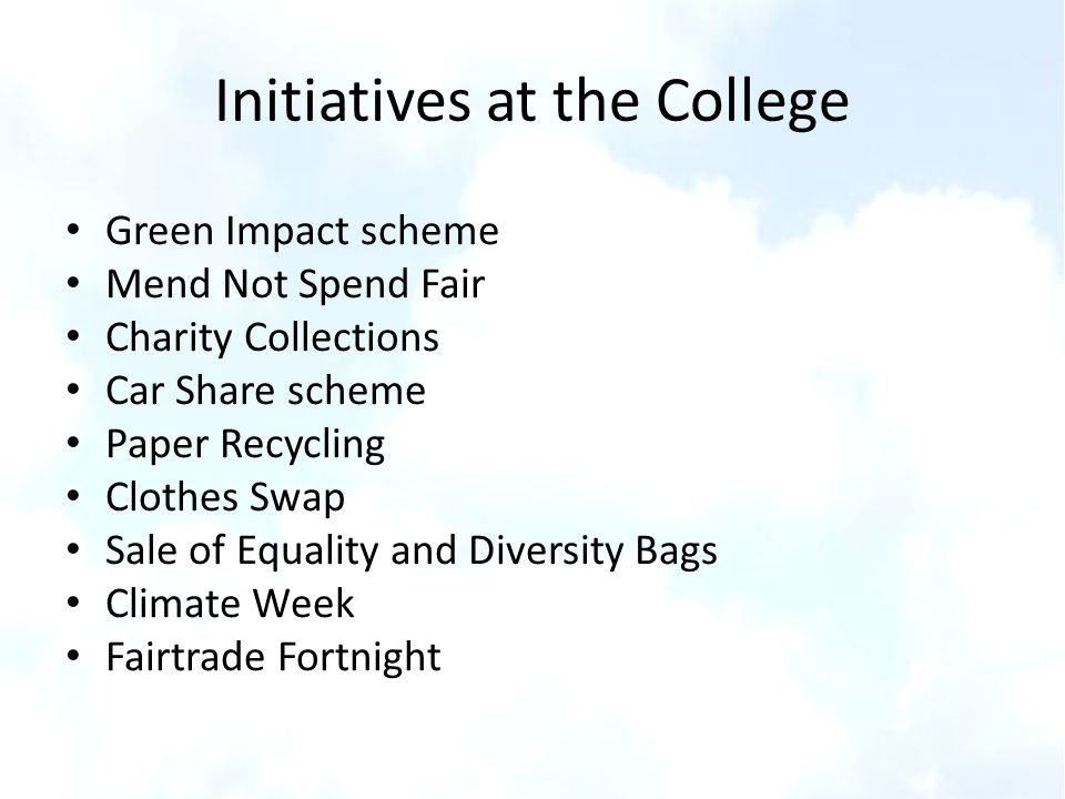 Initiatives at the College