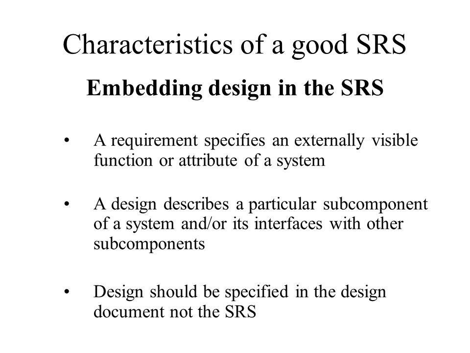 Characteristics of a good SRS