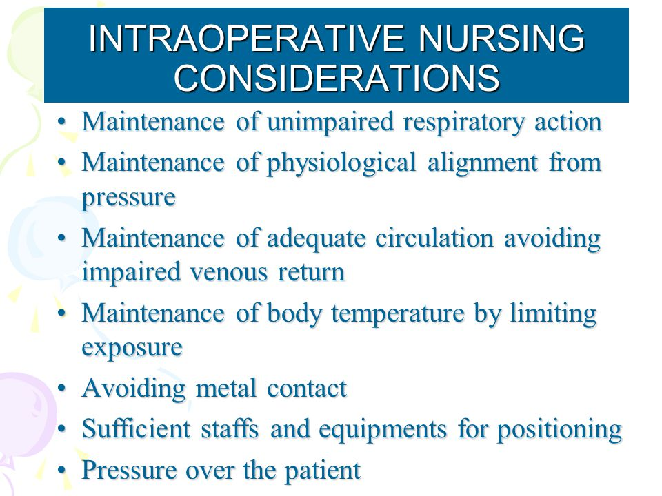 INTRAOPERATIVE NURSING CONSIDERATIONS