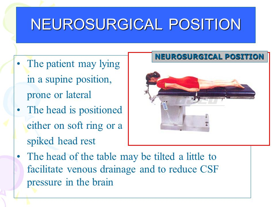 NEUROSURGICAL POSITION