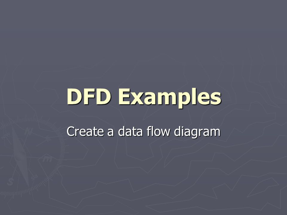 Create a data flow diagram
