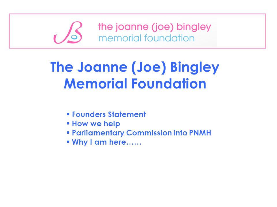 The Joanne (Joe) Bingley Memorial Foundation