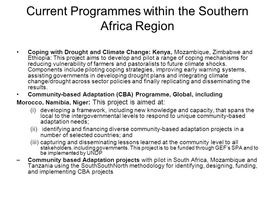 Current Programmes within the Southern Africa Region