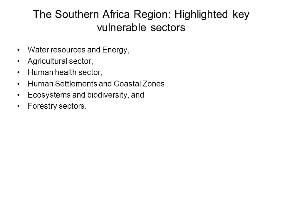 The Southern Africa Region: Highlighted key vulnerable sectors