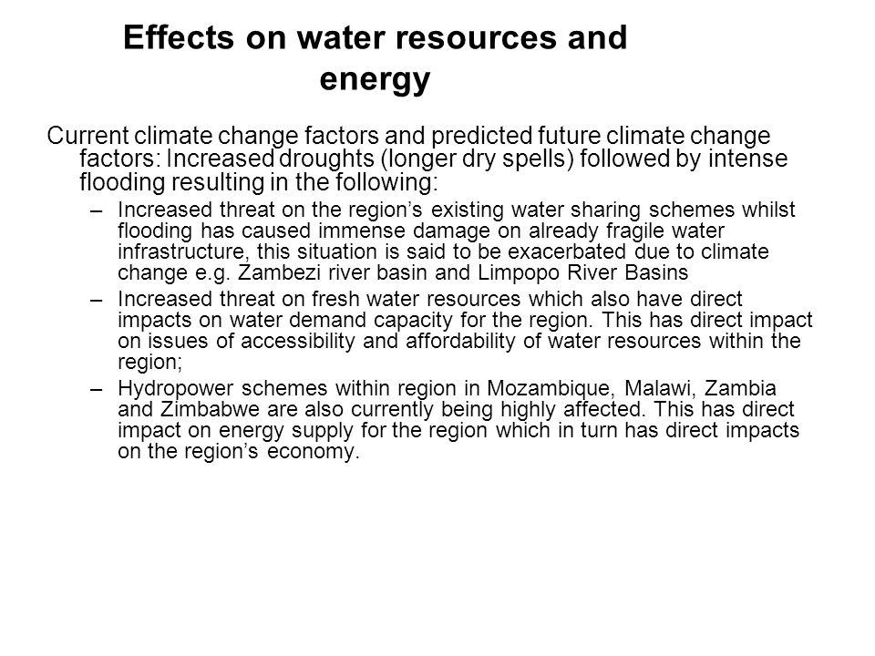Effects on water resources and energy