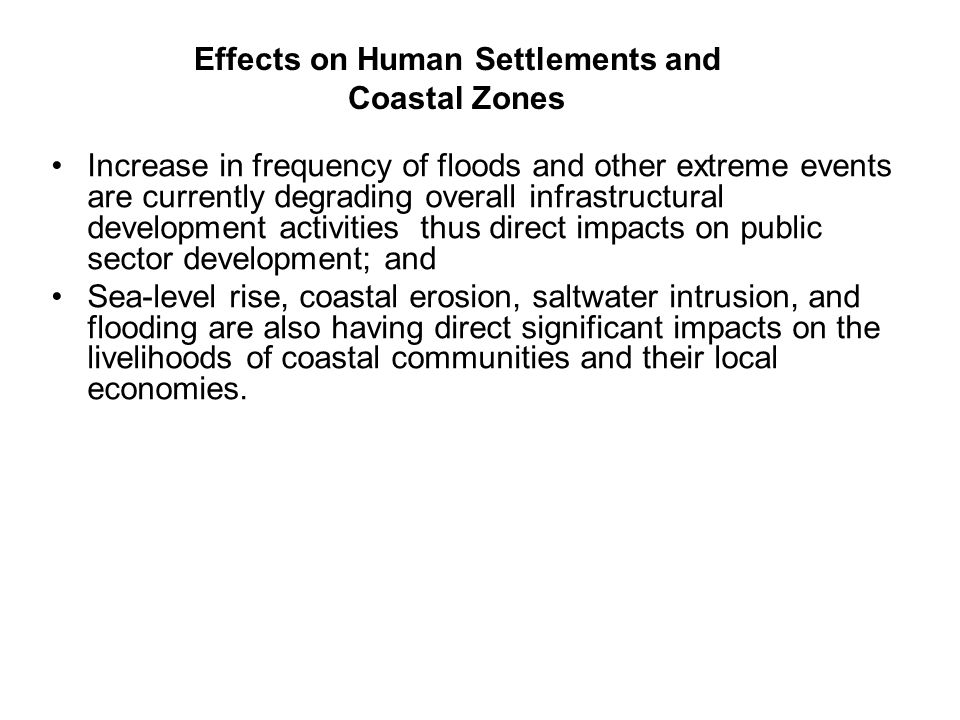 Effects on Human Settlements and Coastal Zones
