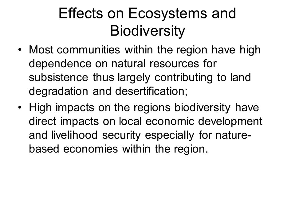 Effects on Ecosystems and Biodiversity