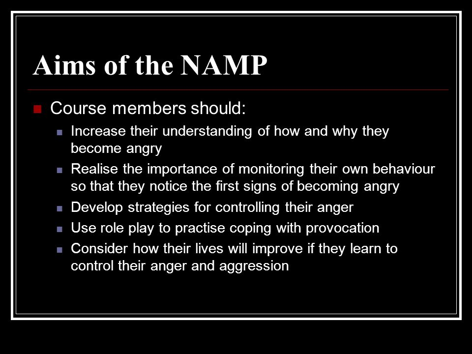 Aims of the NAMP Course members should: