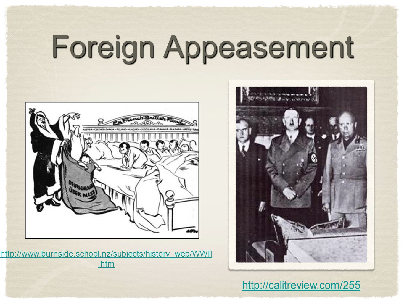 Foreign Appeasement http://calitreview.com/255