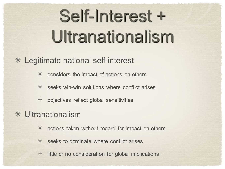 Self-Interest + Ultranationalism