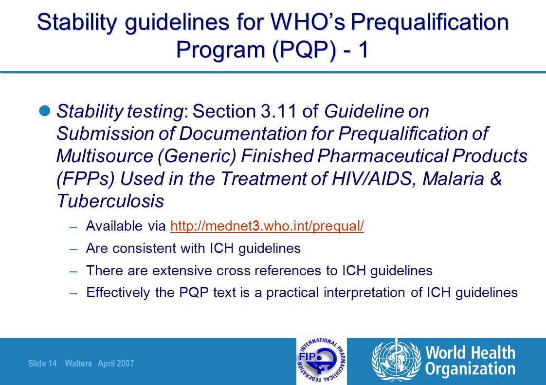 Stability guidelines for WHO's Prequalification Program (PQP) - 1