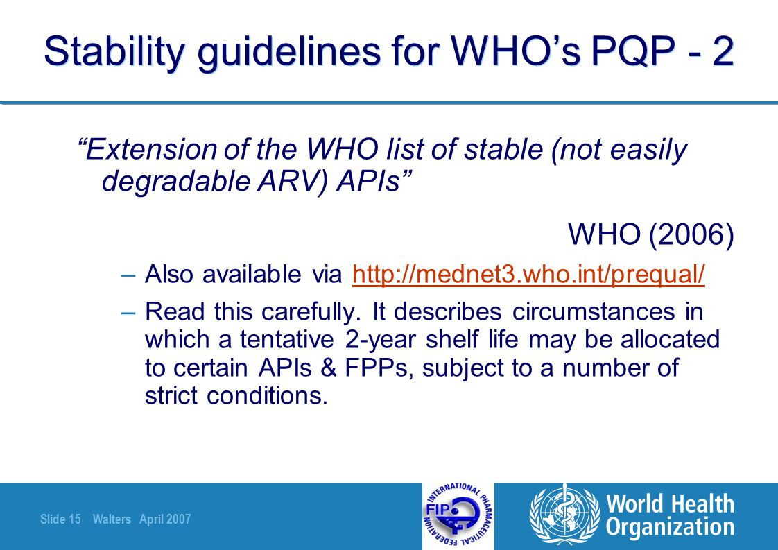 Stability guidelines for WHO's PQP - 2