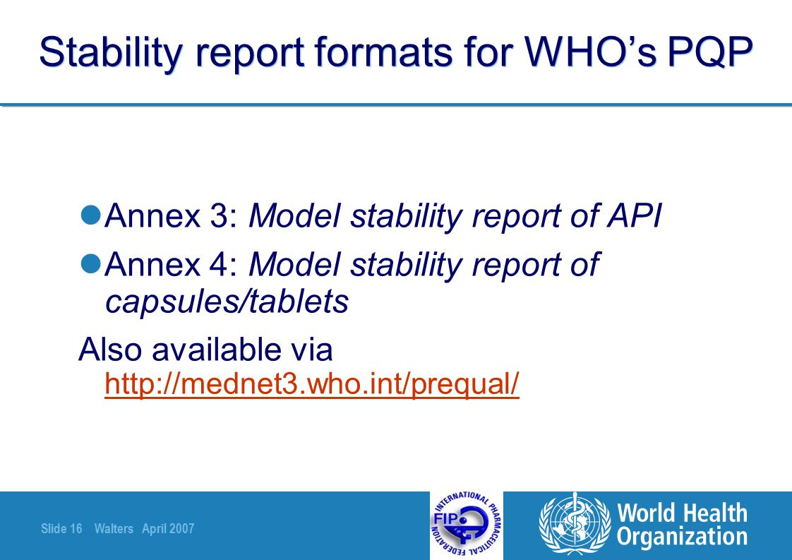Stability report formats for WHO's PQP