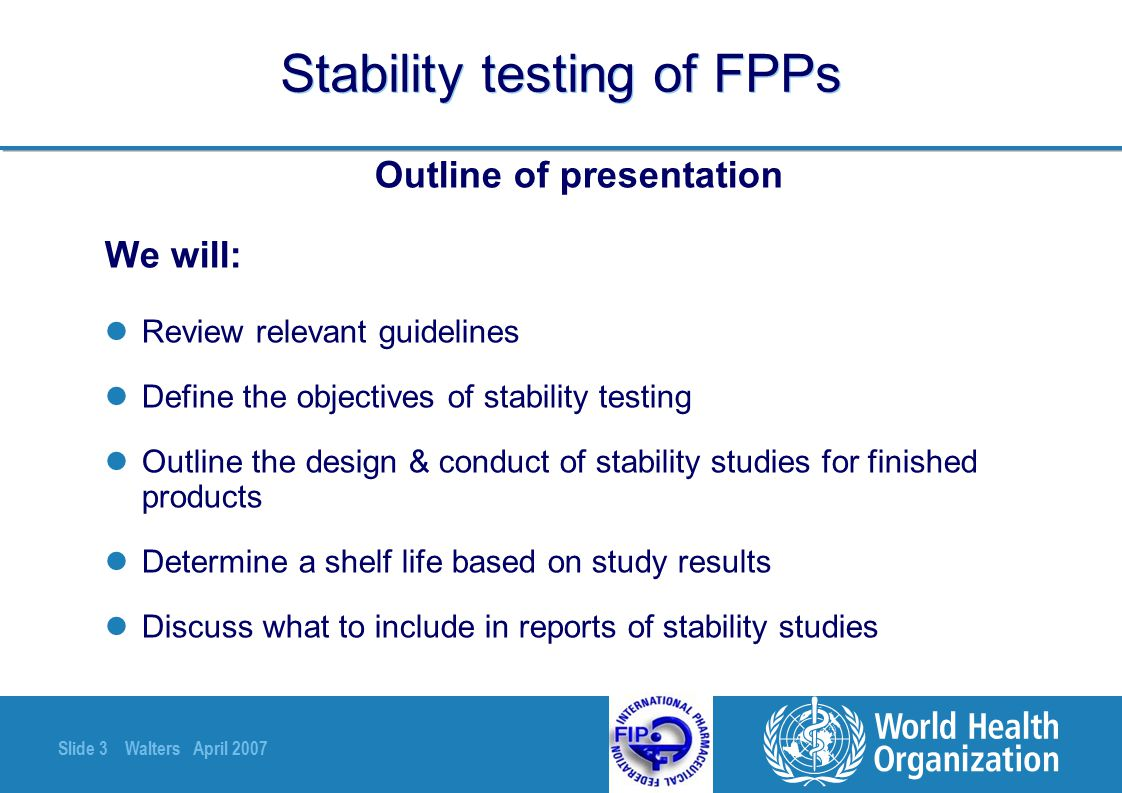 Stability testing of FPPs